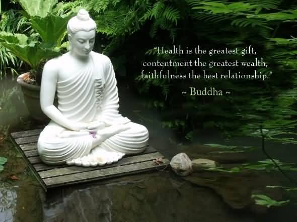 health-is-the-greatest-gift-contentment-the-greatest-wealth